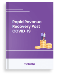 Tickitto's Rapid Revenue Recovery Post COVID-19 Guide Front Cover